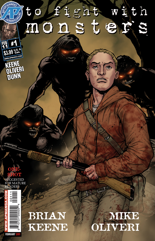 To Fight with Monsters By:Brian Keene, Mike Oliveri & Ben Dunn