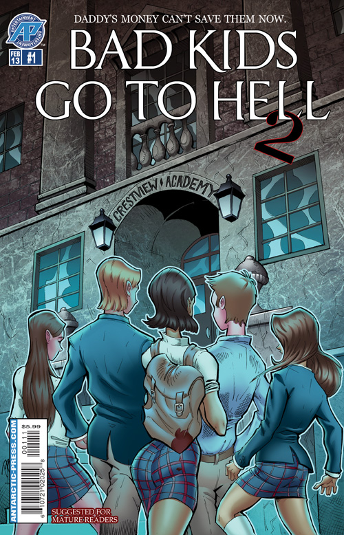 Bad Kids Go to Hell 2 Issue 1 By:Spradlin, Wernick, Williamson